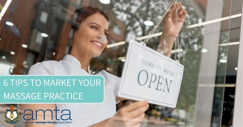 6 tips to market your massage practice